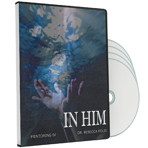 Mentoring 4 - In Him