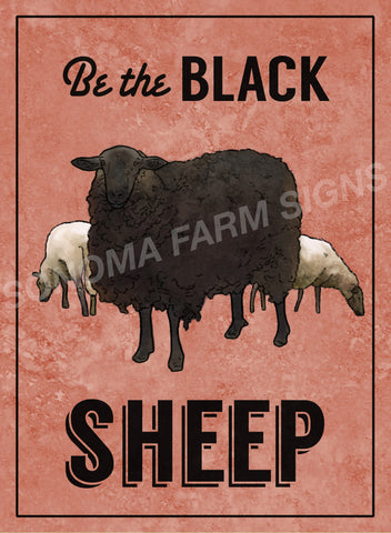 Be the Black Sheep