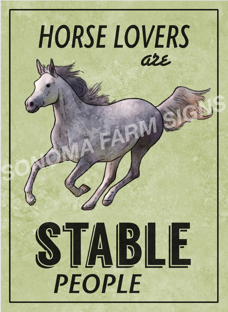 Horse Lovers are Stable People