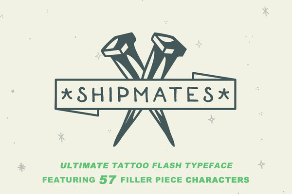 Shipmates old school tattoo font by Out of Step Font Company