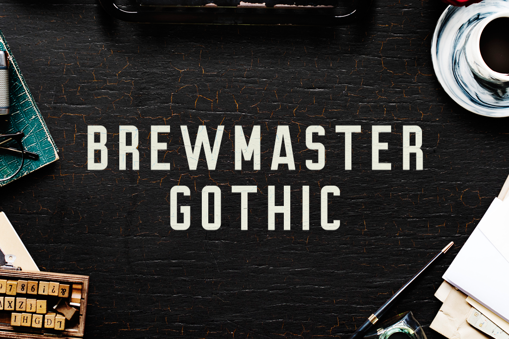 Brewmaster Gothic