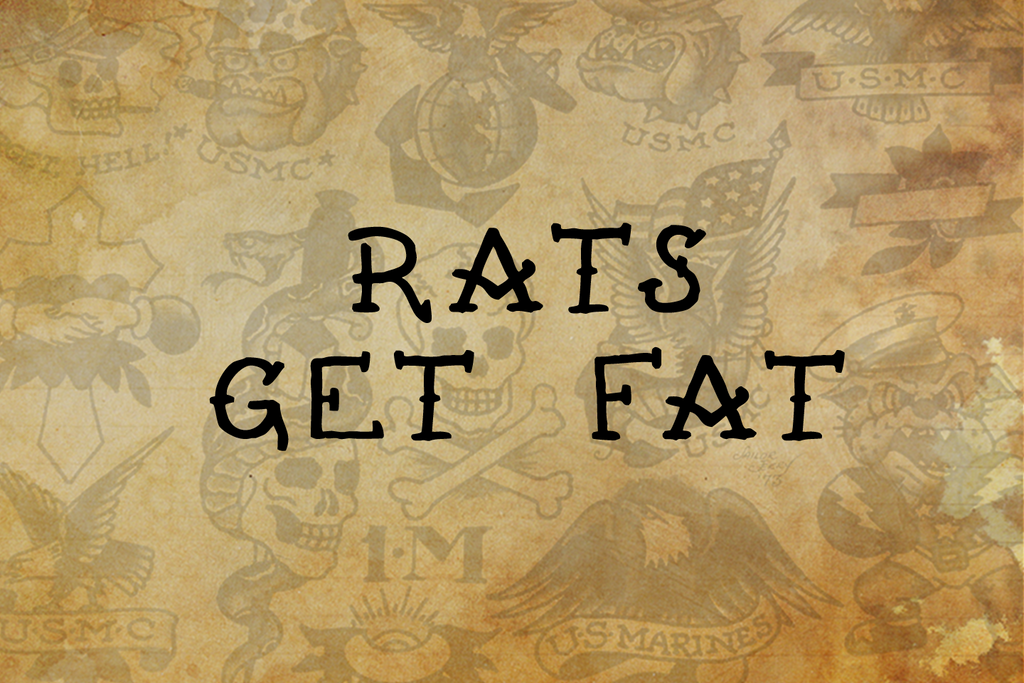 Rats Get Fat Sailor Jerry Tattoo Font by Out of Step Font Company