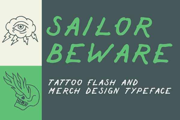 Sailor Beware Old School Sailor Jerry Tattoo Font