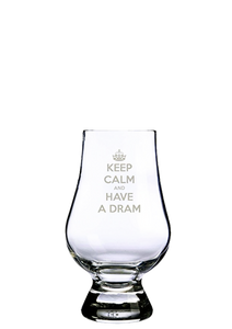 Glencairn Glass- Keep Calm and Have A Dram