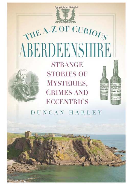 The A-Z of Curious Aberdeenshire