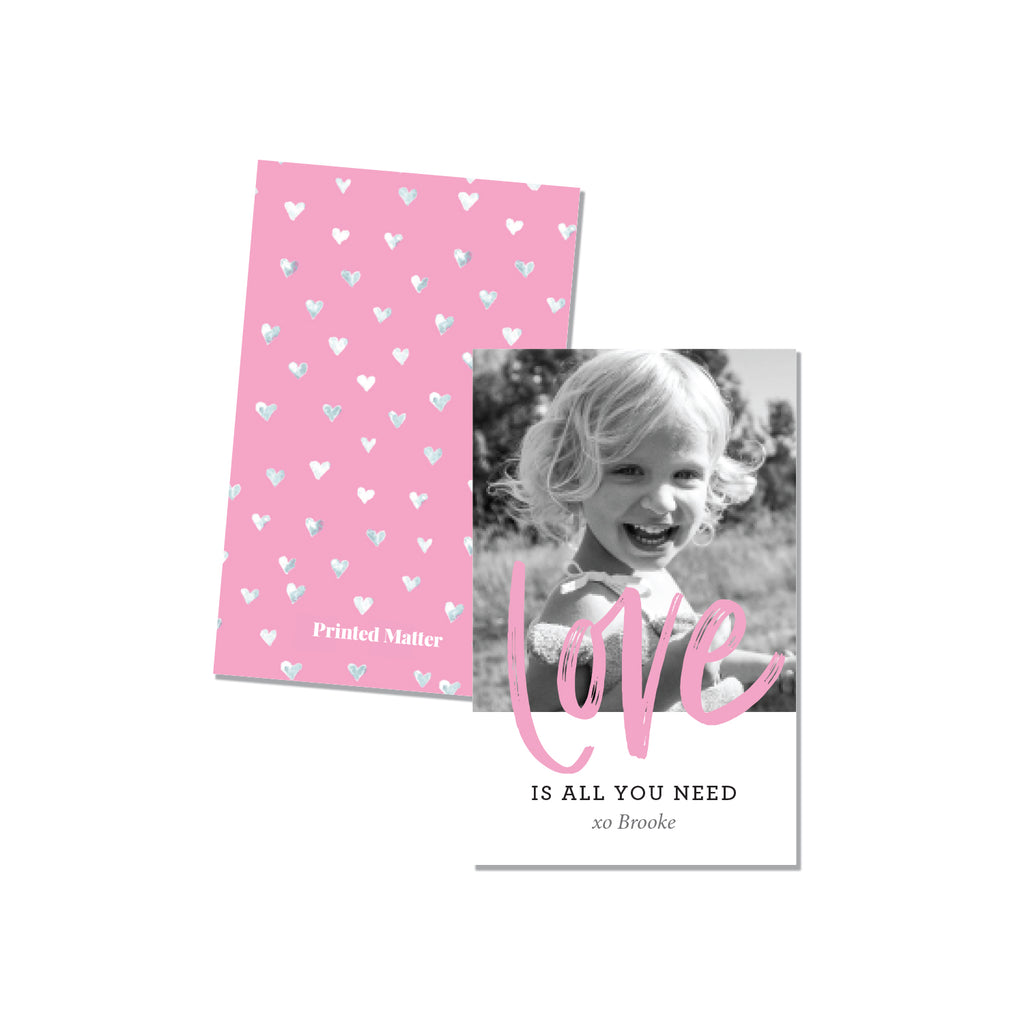 Love is all you need Pink (Personalized Photo Card) - Printed Matter