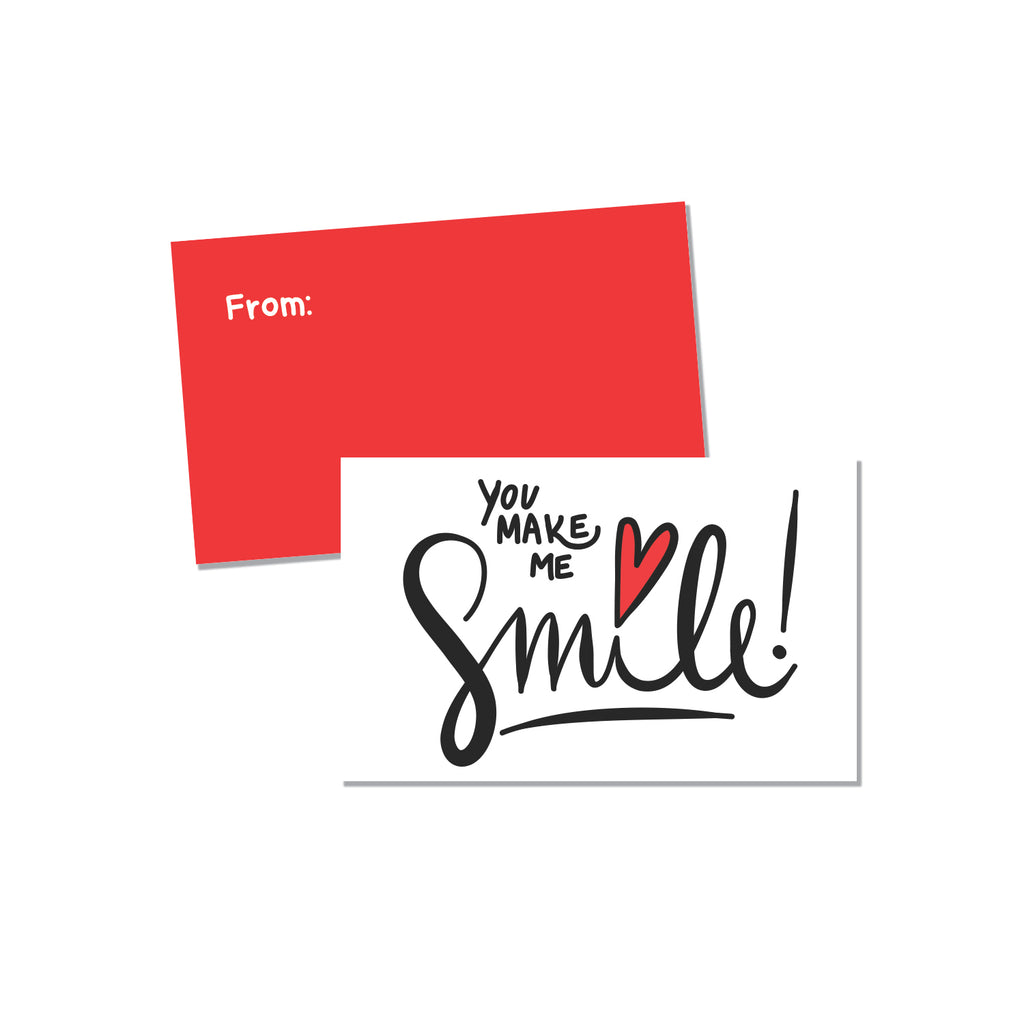 You Make me Smile (Fill in the blank) - Printed Matter