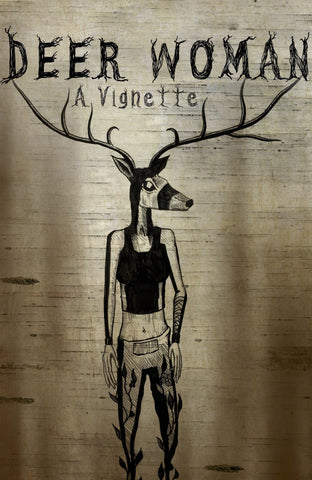 Deer Woman: A Vignette (DIGITAL)