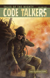 Tales of the Mighty Code Talkers, Volume 1 (DIGITAL)