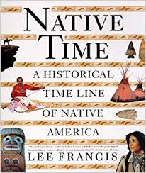 Native Time: A Historical Timeline of Native America