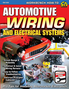 Wiiring how to book! Automotive Wiring and Electrical Systems