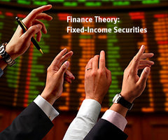 Finance Theory: Fixed-Income Securities