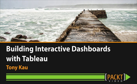 Building Interactive Dashboards with Tableau