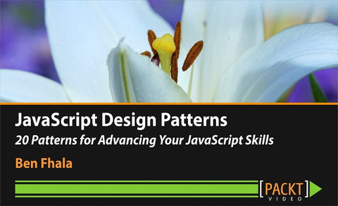 JavaScript Design Patterns 20 Patterns for Advancing Your JavaScript Skills