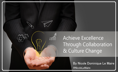 Preview of Achieve Excellence Through Collaboration & Culture Change