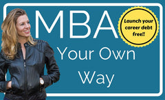 MBA, Your Own Way