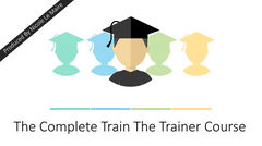 Preview of The Complete Train The Trainer Course