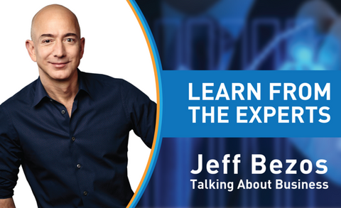 Learn From The Experts - Jeff Bezos, Amazon Founder