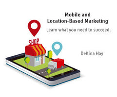 Preview of Mobile and Location-Based Marketing