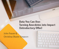 Preview of Data You Can Use: Turning Anecdotes into Impact