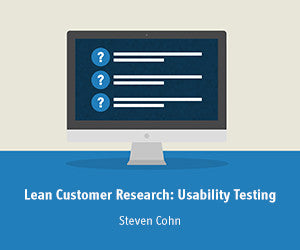 Lean Customer Research: Usability Testing for New Managers