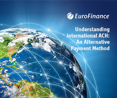 Understanding International Automated Clearing House - An Alternative Payment Method
