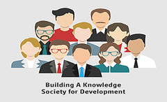 Building A Knowledge Society for Development