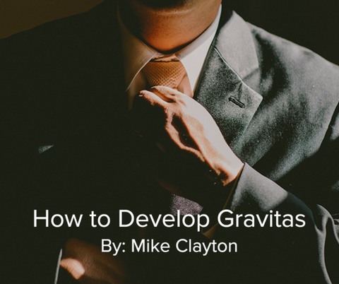 Preview of How to Develop Gravitas