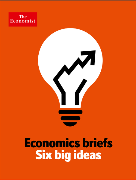 Economics Briefs : Six Big Ideas