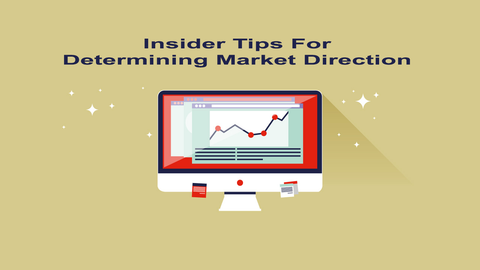 Stock Trading: Insider Tips For Determining Market Direction