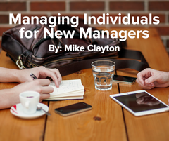 Managing Individuals for New Managers