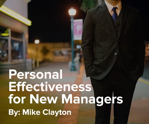 Personal Effectiveness for New Managers