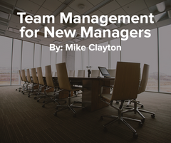 Team Management for New Managers