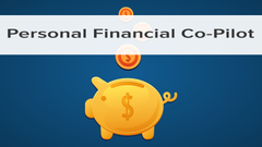 How To Create A Personal Financial Co-Pilot