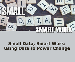 Small Data, Smart Work