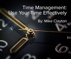 Time Management: Use Your Time Effectively