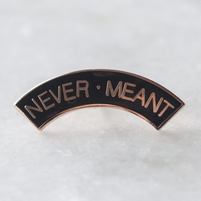 Stay Home Club 'Never Meant' Lapel Pin