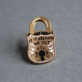 Stay Home Club 'Keeping Me Out' Lapel Pin