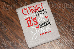 Christmas It's All About Jesus Embroidered Girls Shirt