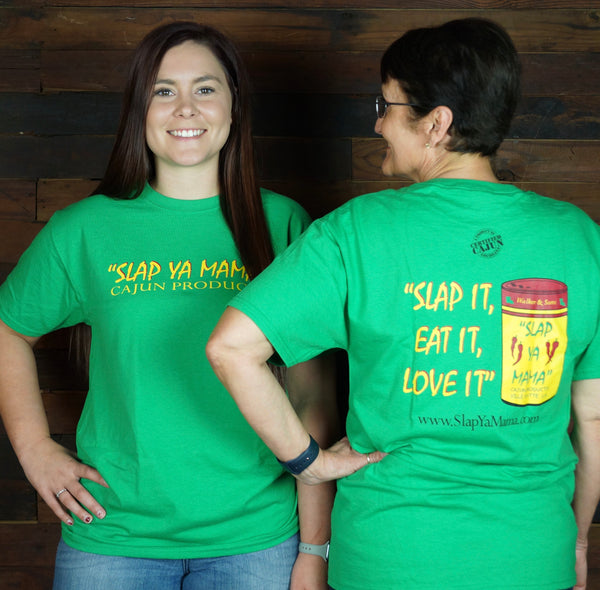 "Slap Ya Mama-""Slap It, Eat It, Love It"" Tee"