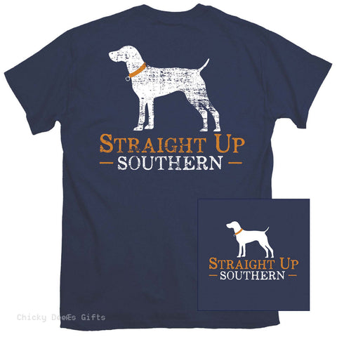 Straight Up Southern Short Sleeve Tee Straight Up Southern dog - Chicky Dee's Gifts