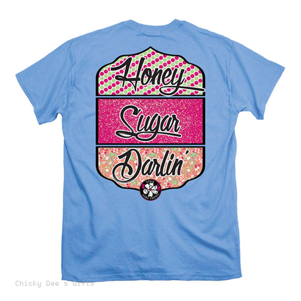 Itsa Girl Thing Short Sleeve Tee  Honey Sugar Darlin T-Shirt T Shirt - Chicky Dee's Gifts