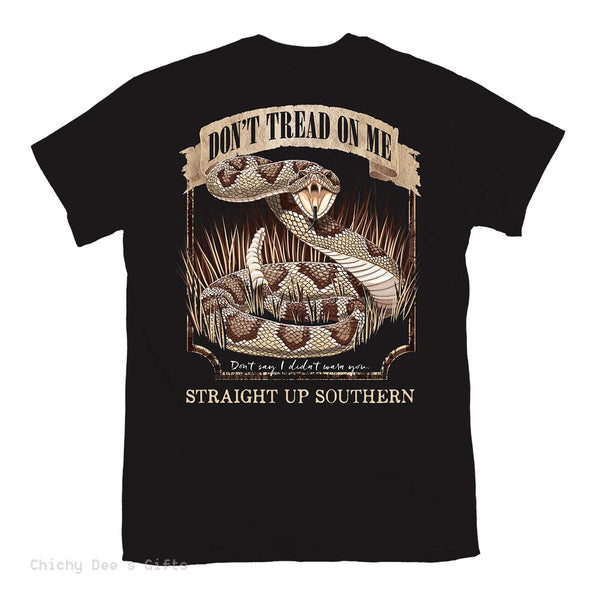 Straight Up Southern Short Sleeve Tee DON'T TREAD ON ME snake
