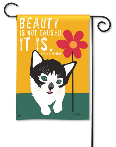 BreezeArt Garden Flag Beauty Is Not Caused  It Is    cat 39001D - Chicky Dee's Gifts