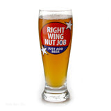 Our Name Is Mud Right Wing Glass Pilsner  Beer 16 OZ    Set of 4 Politics Patriotic - Chicky Dee's Gifts - 1