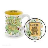Our Name Is Mud Irish Lucky Mug 16 oz Tea Cup 4052335 - Chicky Dee's Gifts - 1