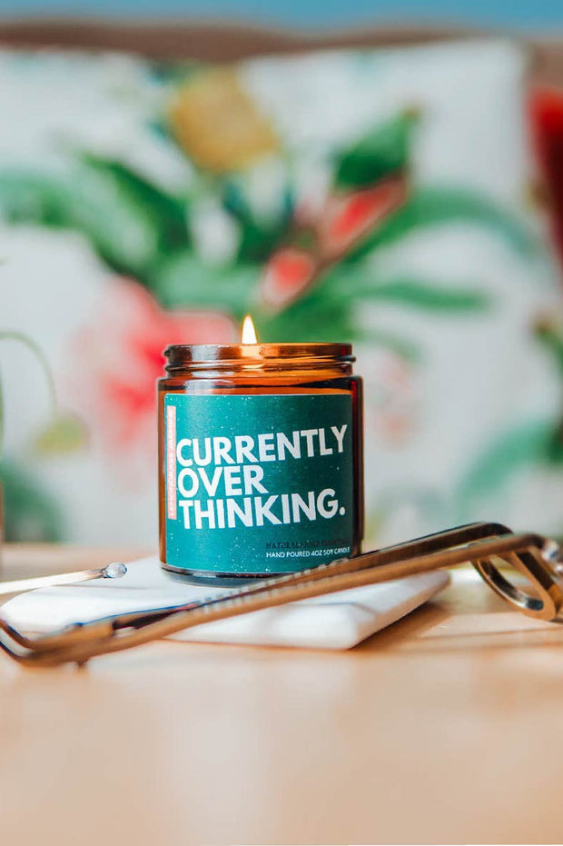 Candle - Currently Overthinking Natural Soy Candle