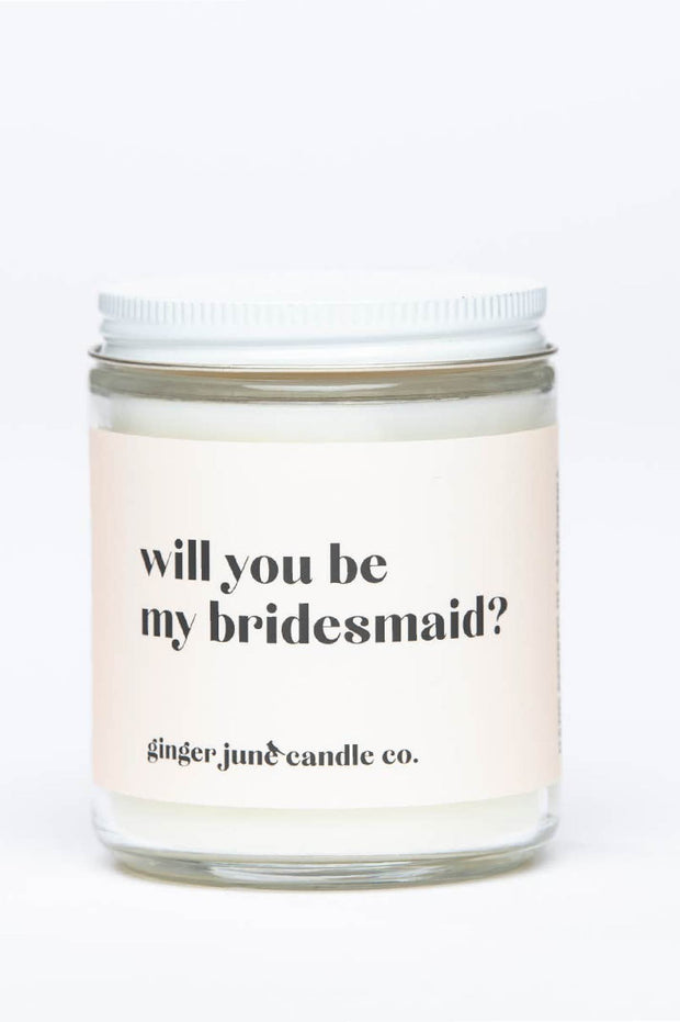 Candle - Will You Be My Bridesmaid Candle