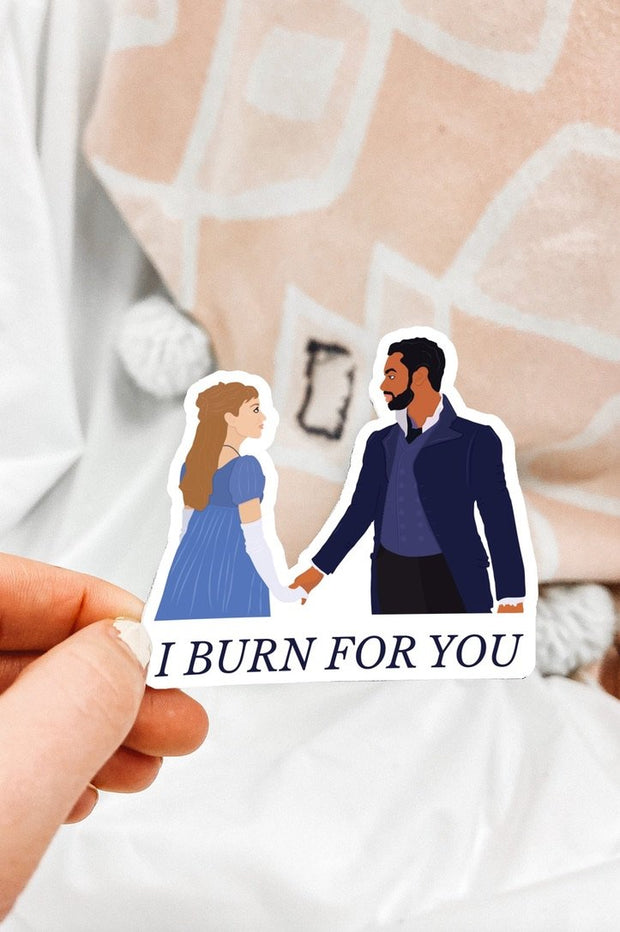 Paper Goods - I Burn For You Sticker