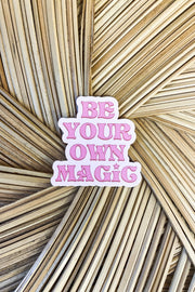 Stickers - Be Your Own Magic Sticker